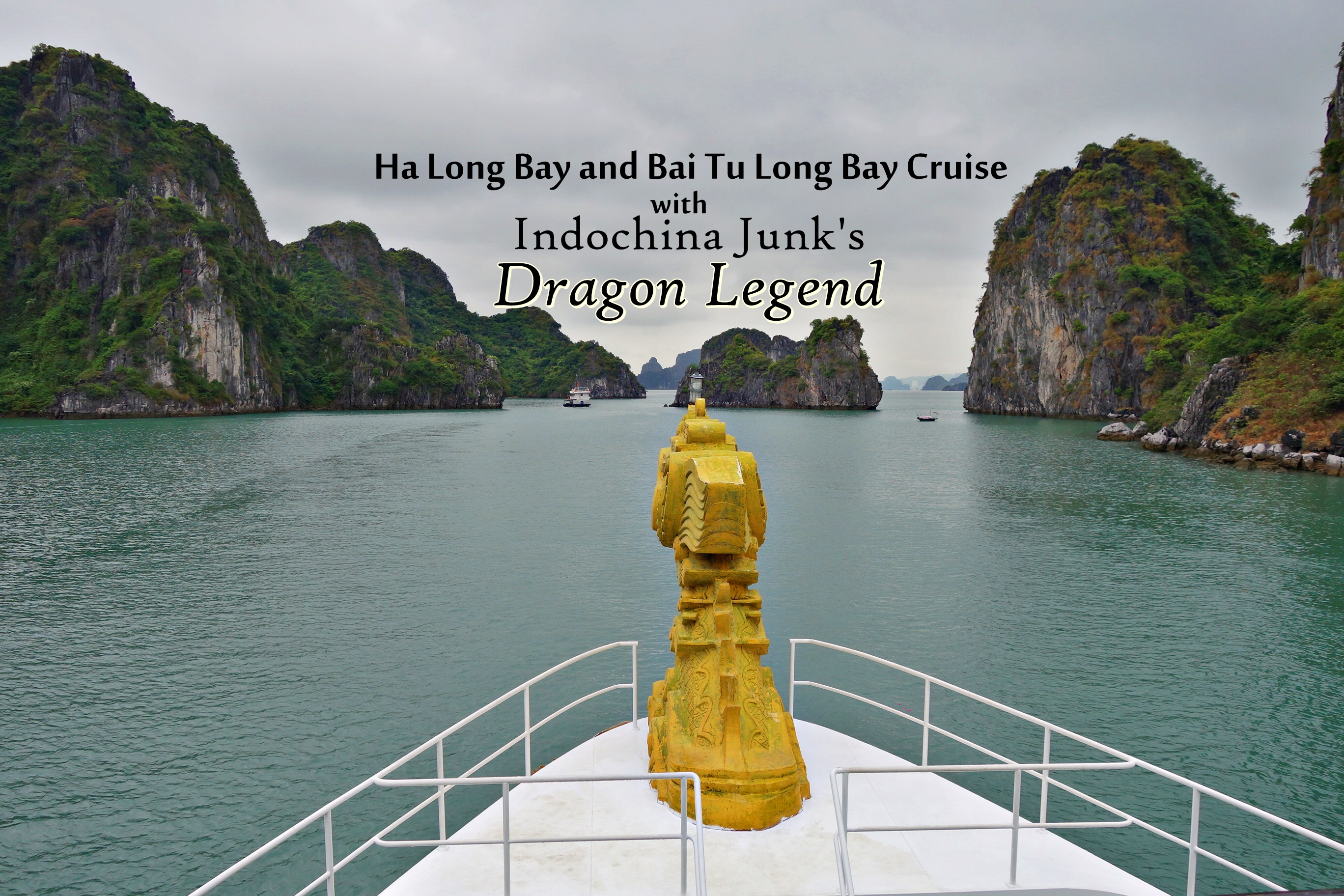 Bai Tu Long Bay Cruise with Indochina Junk's Dragon Legend